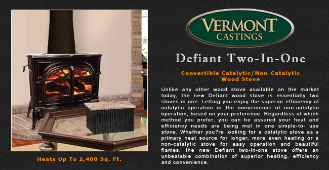 Vermont Castings Defiant 2 In 1 Wood Stove Adams Stove Company, Wood Stoves  In Western Mass, Pellet Stoves In Massachusetts, Wood Stoves & Pellet Stoves  In ... - Vermont Castings Defiant 2 In 1 Wood Stove Adams Stove Company