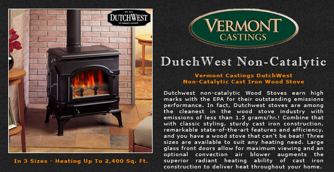 Vermont Castings Dutchwest Non-Catalytic Wood Stove Adams Stove Company, Wood  Stoves In Western Mass, Pellet Stoves In Massachusetts, Wood Stoves &  Pellet ... - Vermont Castings Dutchwest Non-Catalytic Wood Stove Adams Stove