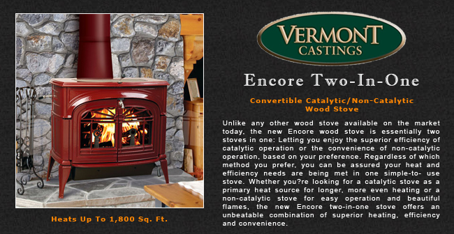 Vermont Castings Encore 2 In 1 Wood Stove Adams Stove