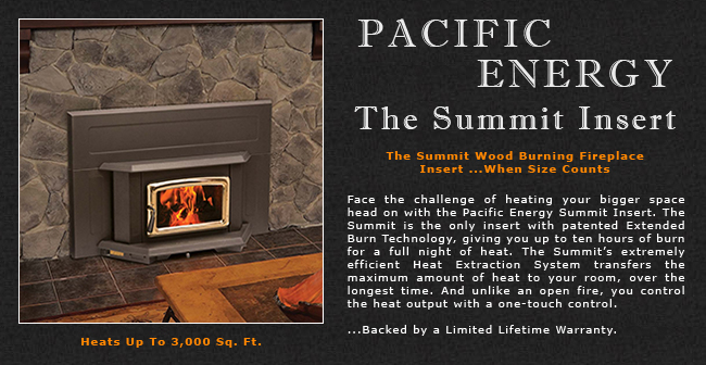 Pacific Energy Summit Wood Fireplace Insert Adams Stove Company Wood Stoves In Western Mass Pellet Stoves In Massachusetts Wood Stoves Pellet Stoves In The Berkshires