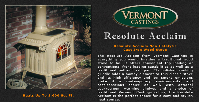 Vermont Castings Resolute Acclaim Wood Stove Adams Stove Company, Wood  Stoves In Western Mass, Pellet Stoves In Massachusetts, Wood Stoves &  Pellet Stoves ... - Vermont Castings Resolute Acclaim Wood Stove Adams Stove Company
